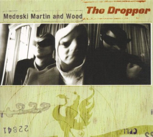 Medeski Martin Wood Dropper Digipak