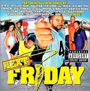 Next Friday Soundtrack Explicit Version Ice Cube Lil'zane Snoop Dogg