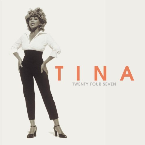Tina Turner Twenty Four Seven