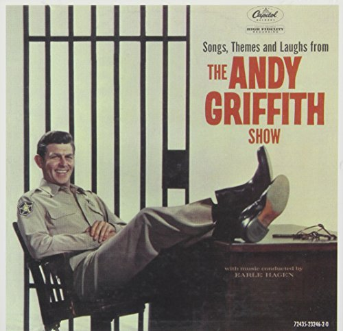 Andy Griffith Show Songs Themes & Laughs