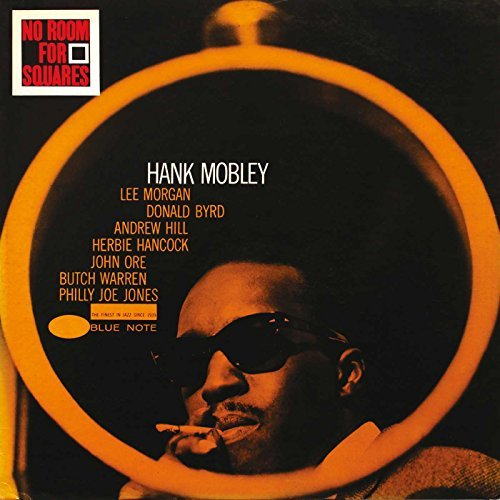 Hank Mobley No Room For Squares Remastered Incl. Bonus Tracks Rudy Van Gelder Editions