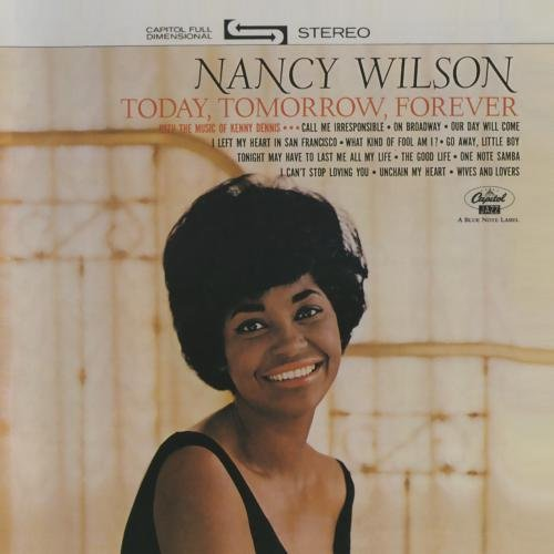 Nancy Wilson Today Tomorrow Forever