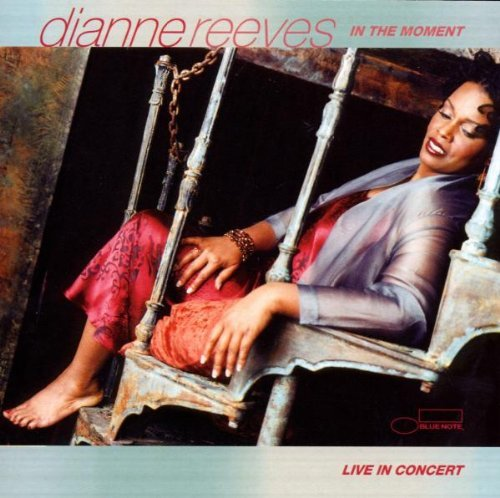 Dianne Reeves In The Moment Live In Concert