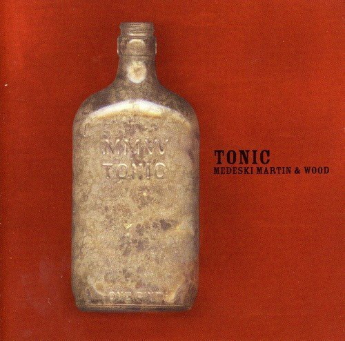 Medeski Martin Wood Tonic