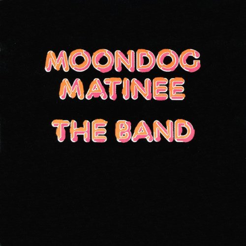 Band Moondog Matinee Incl. Bonus Tracks