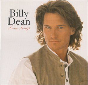Billy Dean Love Songs