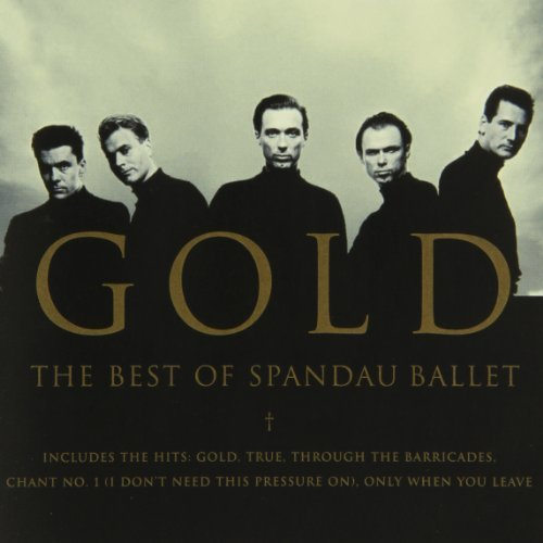 Spandau Ballet Gold Best Of Spandau Ballet