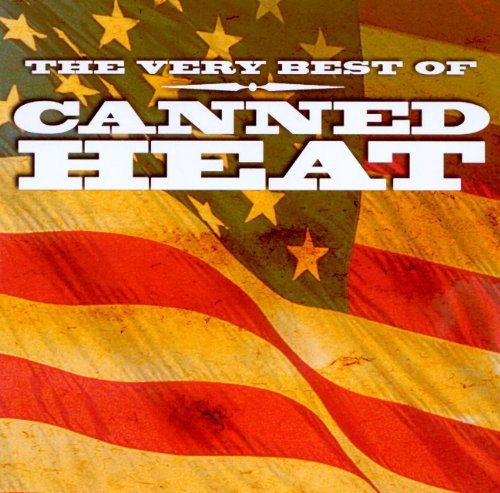 Canned Heat Very Best Of Canned Heat
