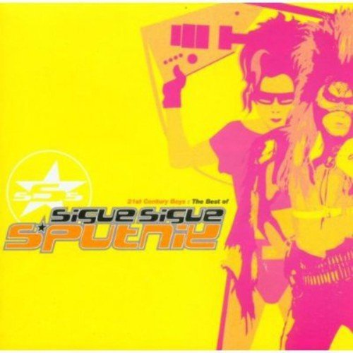 Sigue Sigue Sputnik 21st Century Boys The Best Of