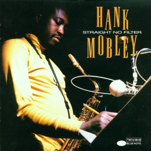 Hank Mobley Straight No Filter Remastered