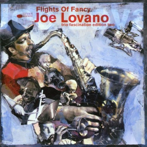 Joe Lovano Flights Of Fancy