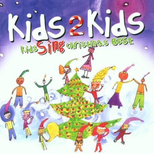 Kids2kids Kids Sing Christmas Best