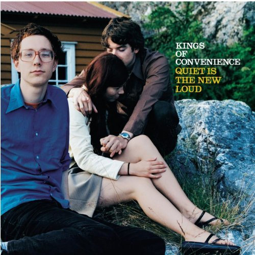 Kings Of Convenience Quiet Is The New Loud