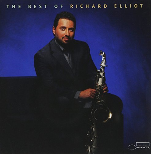 Richard Elliot Best Of Richard Elliot