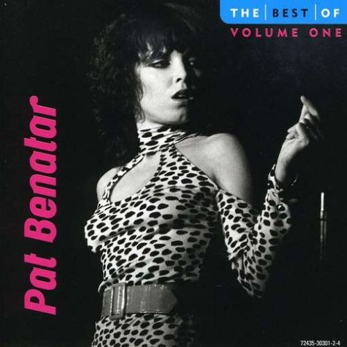 Pat Benatar Vol. 1 Best Of Pat Benatar 10 Best
