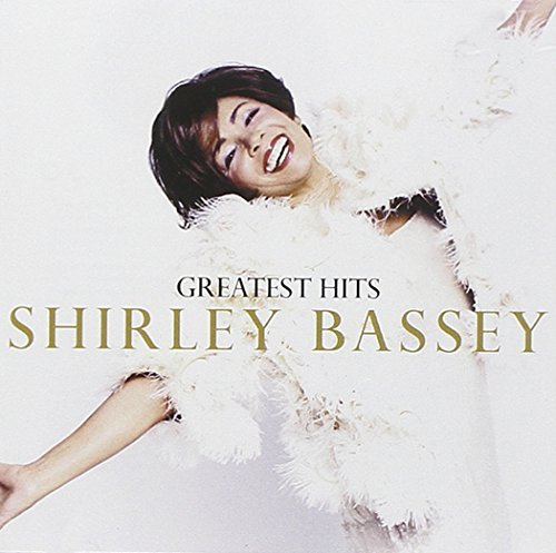 Shirley Bassey Greatest Hits Feat. Propellerheads Incl. Bonus Tracks
