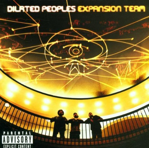 Dilated Peoples Expansion Team Explicit Version