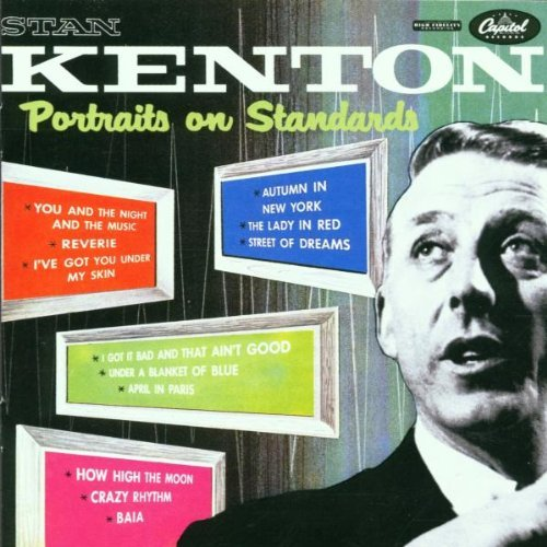 Stan Kenton Portraits On Standards Remastered