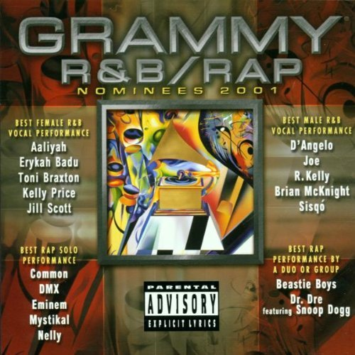 Grammy Nominees 2001 Grammy R&b Rap Nominees Explicit Version Grammy Nominees