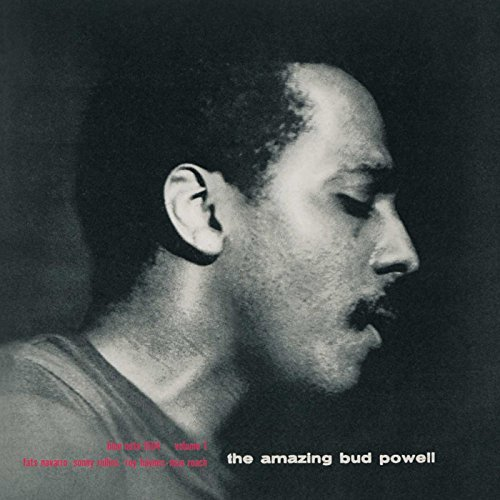 Bud Powell Vol. 1 Amazing Bud Powell Remastered Rudy Van Gelder Editions
