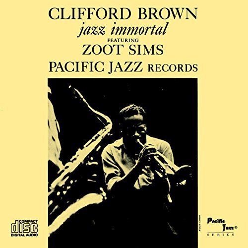 Clifford Brown Jazz Immortal Remastered Rudy Van Gelder Editions