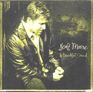 Geoff Moore Beautiful Sound