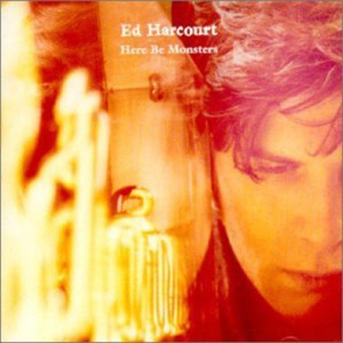 Ed Harcourt Here Be Monsters Import Gbr