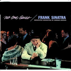 Frank Sinatra No One Cares Remastered