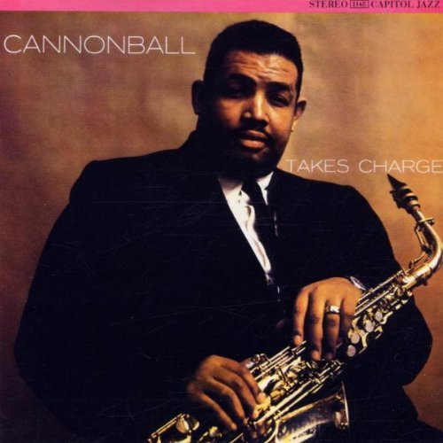 Adderley Cannonball Cannonball Takes Charge Remastered