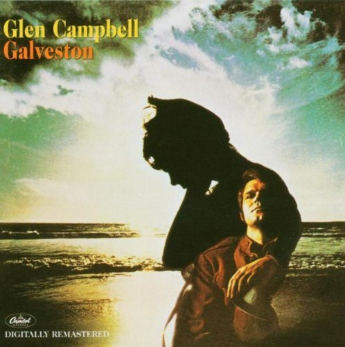 Glen Campbell Galveston Remastered