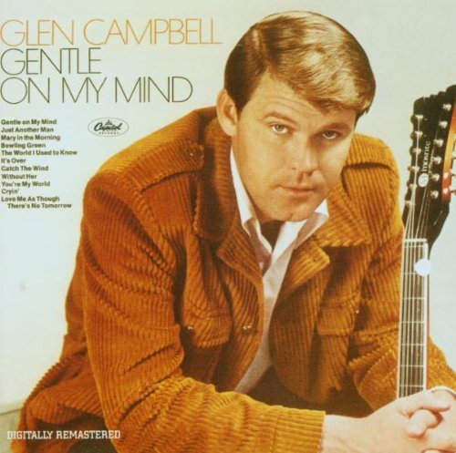 Glen Campbell Gentle On My Mind Remastered