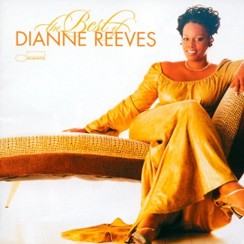 Dianne Reeves Best Of Dianne Reeves Incl. Bonus Tracks