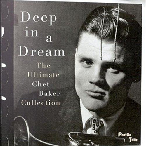 Chet Baker Deep In A Dream