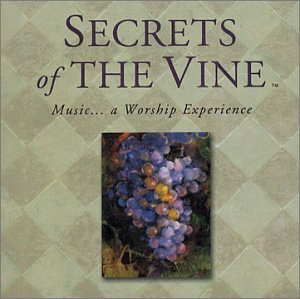 Secrets Of The Vine Secrets Of The Vine Tomlin Becker Hill Long