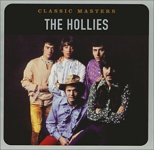 Hollies Classic Masters Remastered Classic Masters