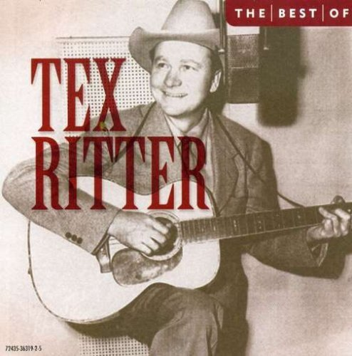 Tex Ritter Best Of Tex Ritter 10 Best