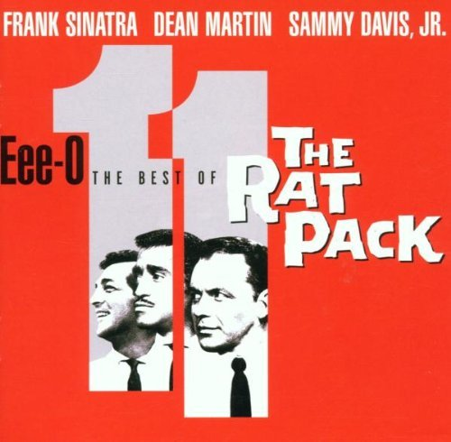 Eee O Eleven Best Of Rat P Eee O Eleven Best Of Rat Pack Sinatra Martin Davis Jr.
