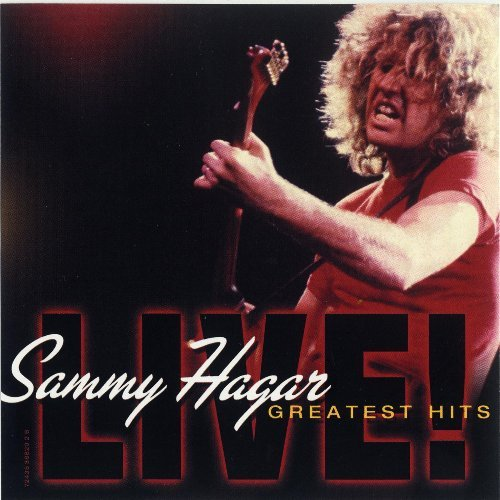 Sammy Hagar Greatest Hits Live!
