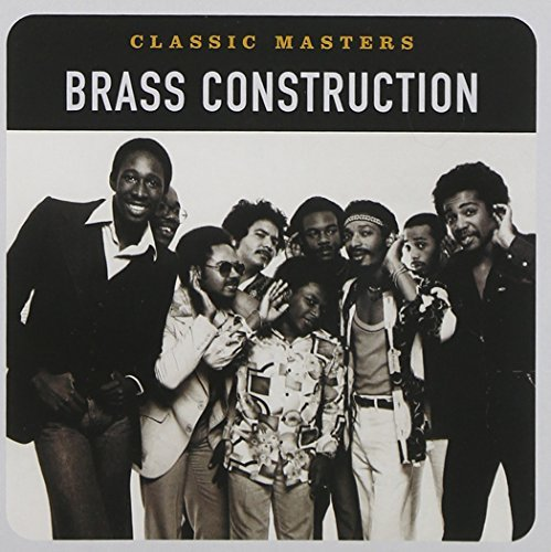 Brass Construction Classic Masters Remastered Classic Masters
