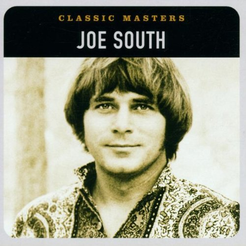 Joe South Classic Masters Remastered Classic Masters