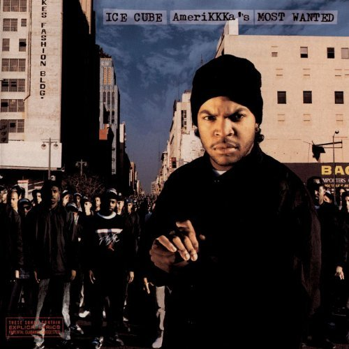 Ice Cube Amerikkka's Most Wanted Explicit Version Remastered