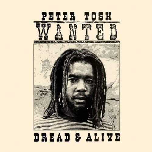 Peter Tosh Wanted Dread & Alive Remastered Incl. Bonus Tracks