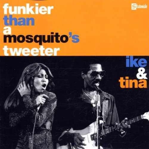 The Ike & Tina Turner Revue Funkier Than A Mosquito's Twee Import