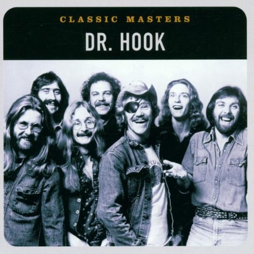 Dr. Hook Classic Masters Remastered Classic Masters