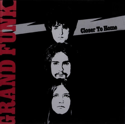 Grand Funk Railroad Closer To Home Remastered Incl. Bonus Tracks