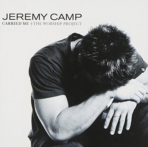 Jeremy Camp Carried Me Worship Project