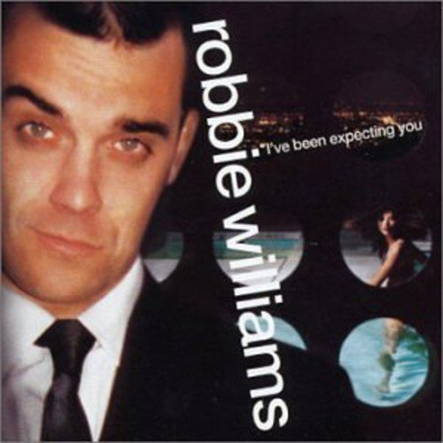 Robbie Williams I've Been Expecting You Import