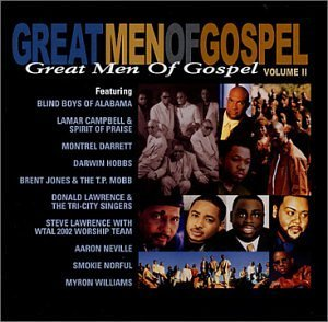 Great Men Of Gospel Vol. 2 Great Men Of Gospel Jones Lawrence Darrett Neville Great Men Of Gospel