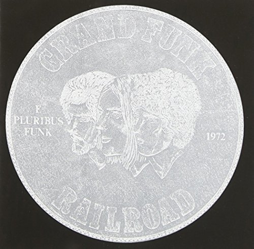 Grand Funk Railroad E Pluribus Funk Remastered