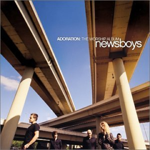 Newsboys Adoration Worship Album